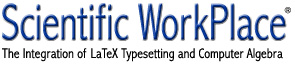 Scientific WorkPlace: The Integration of LaTeX Typesetting and Computer Algebra.