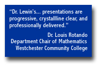 Dr. Louis Rotando on  Dr. Jonathan Lewin's presentations.